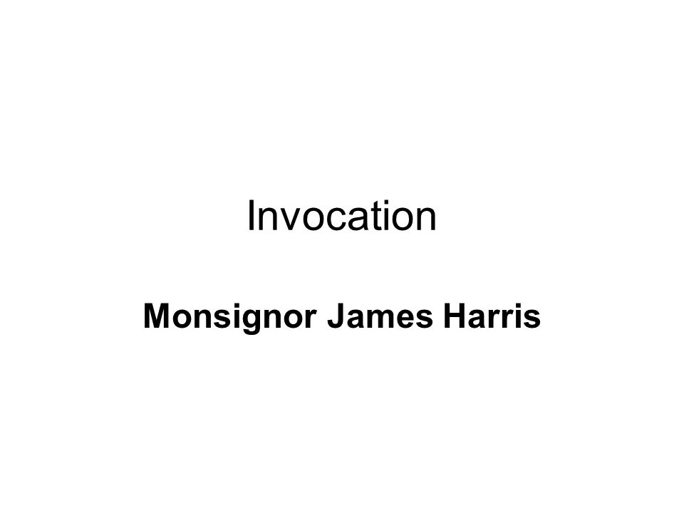 Invocation Monsignor James Harris
