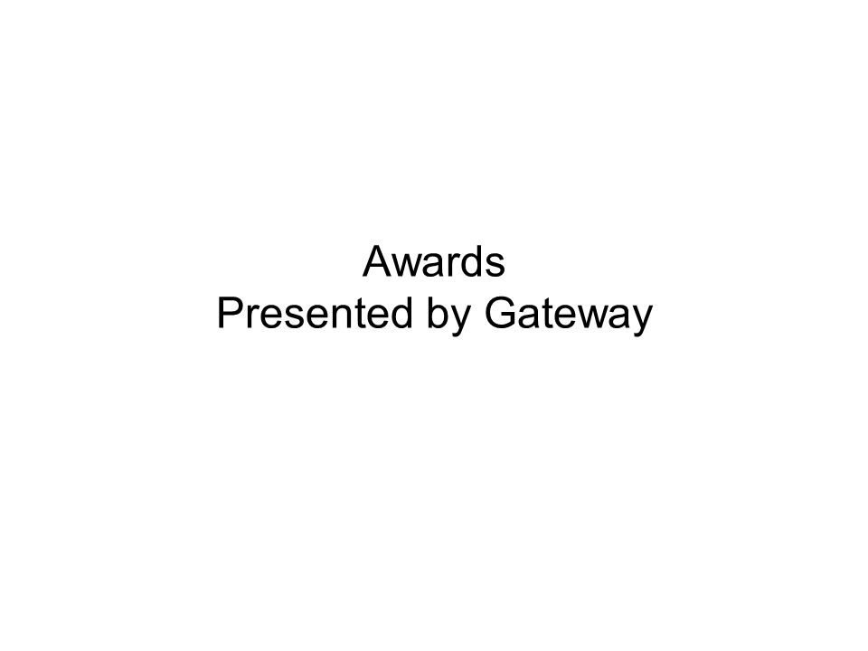 Awards Presented by Gateway