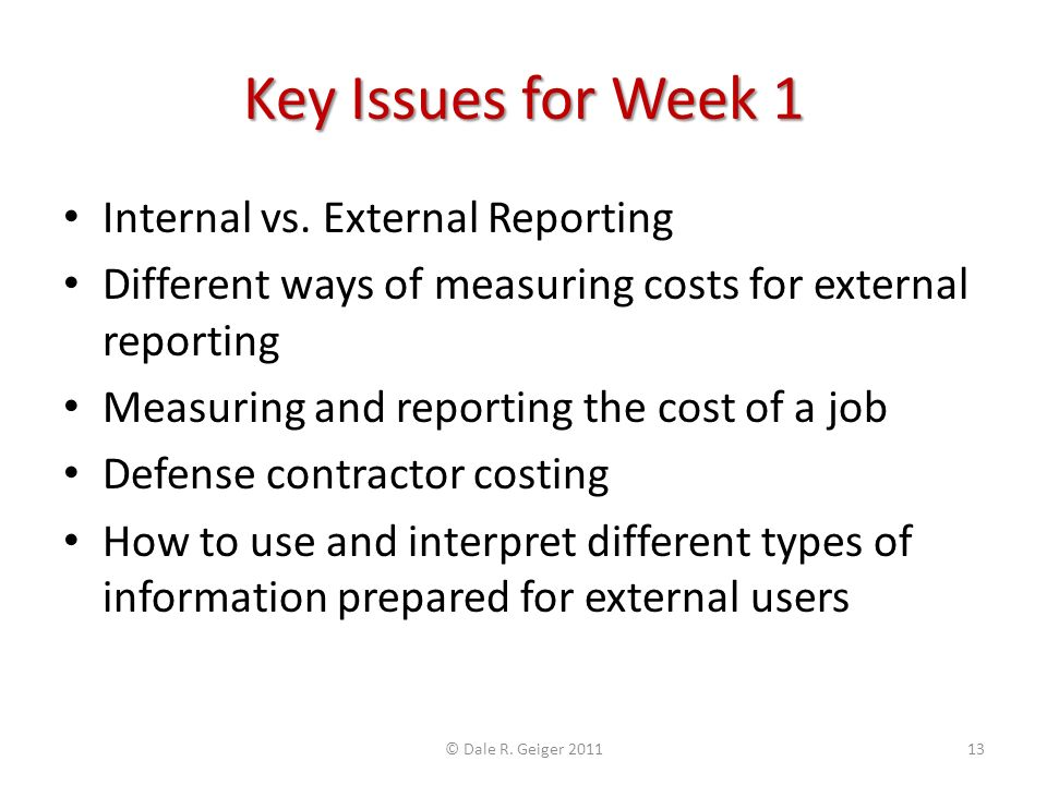 Key Issues for Week 1 Internal vs.