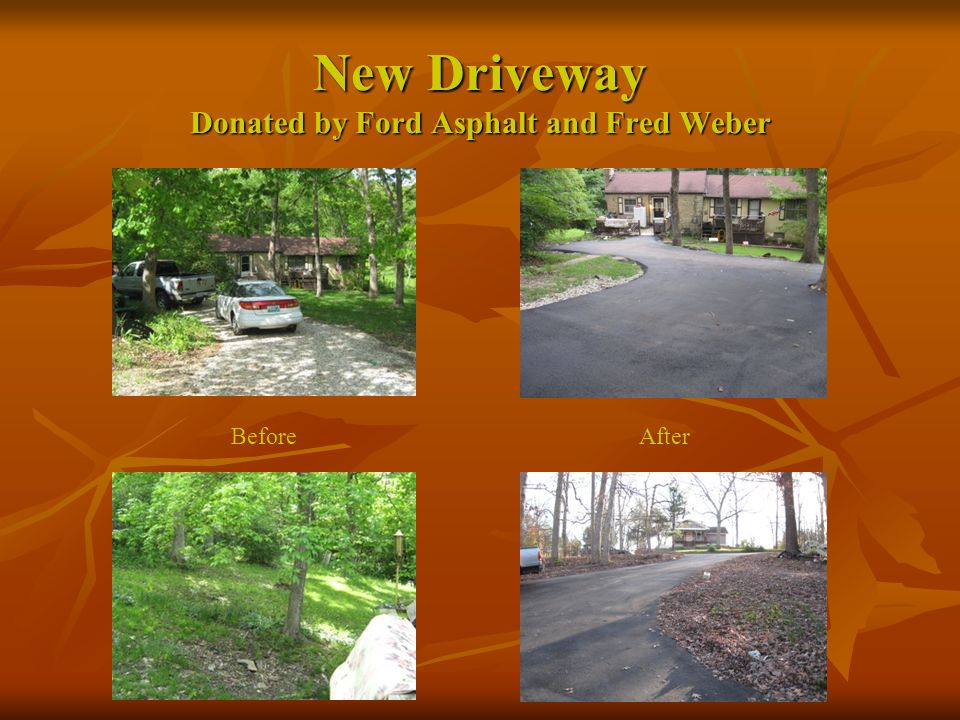New Driveway Donated by Ford Asphalt and Fred Weber AfterBefore