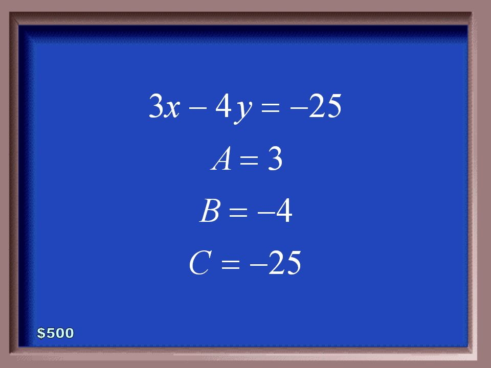 3-500 Rewrite the equation in standard form. Then state the values for A, B, and C.