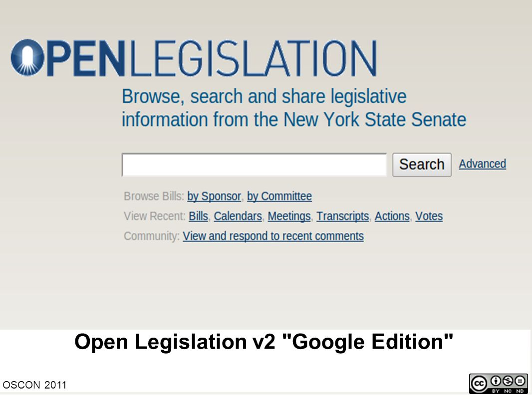 Open Legislation v2 Google Edition OSCON 2011
