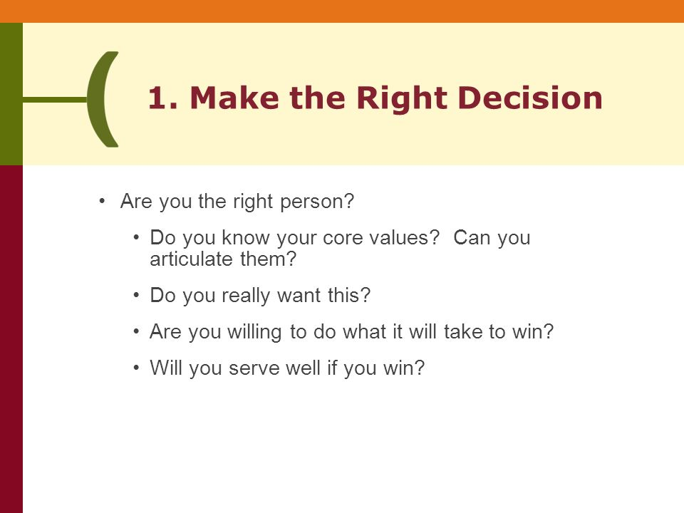 Are you the right person. Do you know your core values.