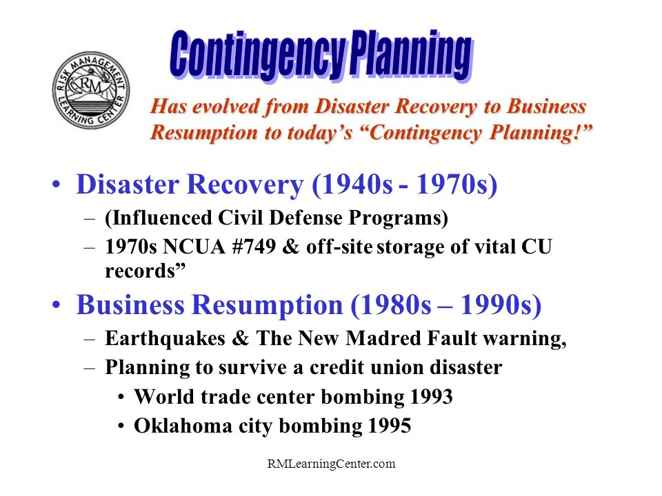 RMLearningCenter.com Before disaster strikes… Consistently Implement all Risk Management Methods.