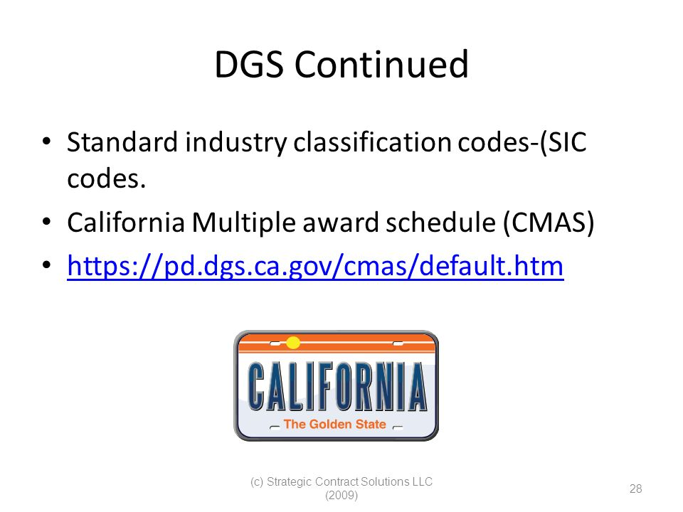 (c) Strategic Contract Solutions LLC (2009) 28 DGS Continued Standard industry classification codes-(SIC codes.
