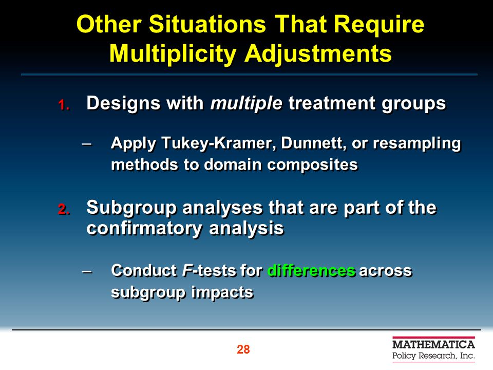 Other Situations That Require Multiplicity Adjustments 1.