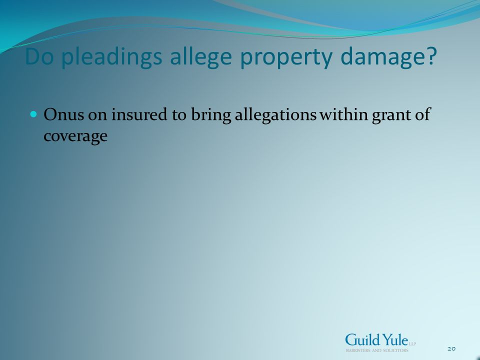20 Do pleadings allege property damage.