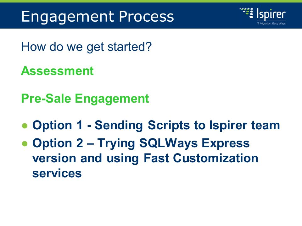 Engagement Process How do we get started.