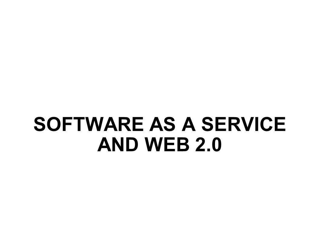 SOFTWARE AS A SERVICE AND WEB 2.0
