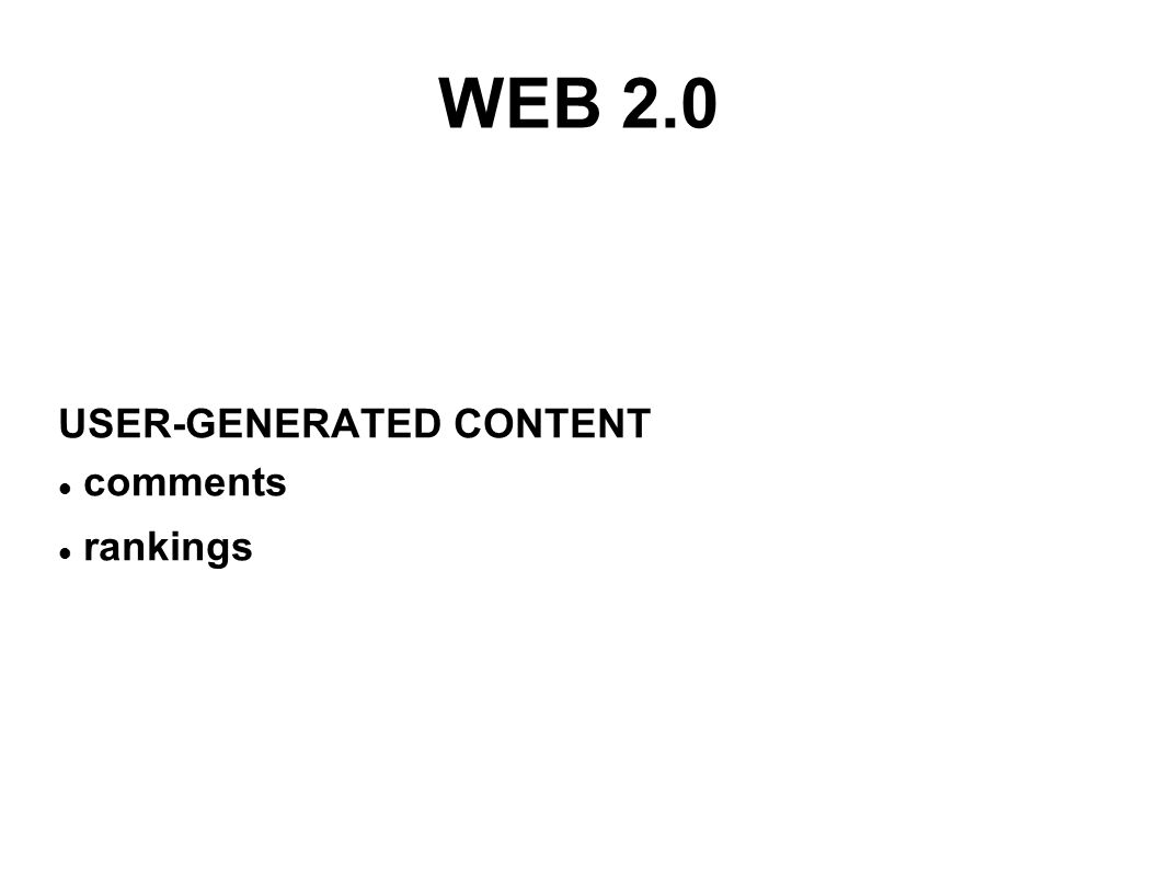 WEB 2.0 USER-GENERATED CONTENT comments rankings