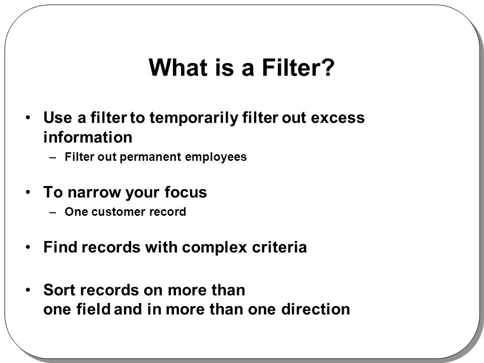 What is a Filter.