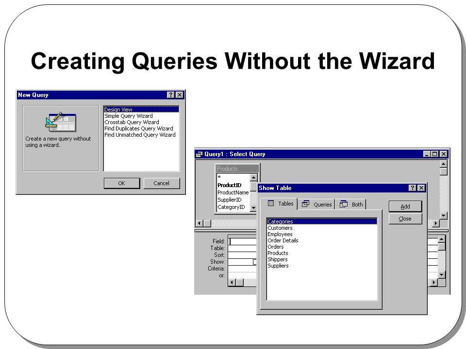 Creating Queries Without the Wizard
