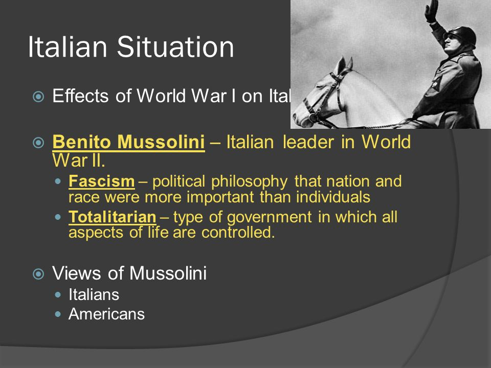 Italian Situation Effects of World War I on Italy.