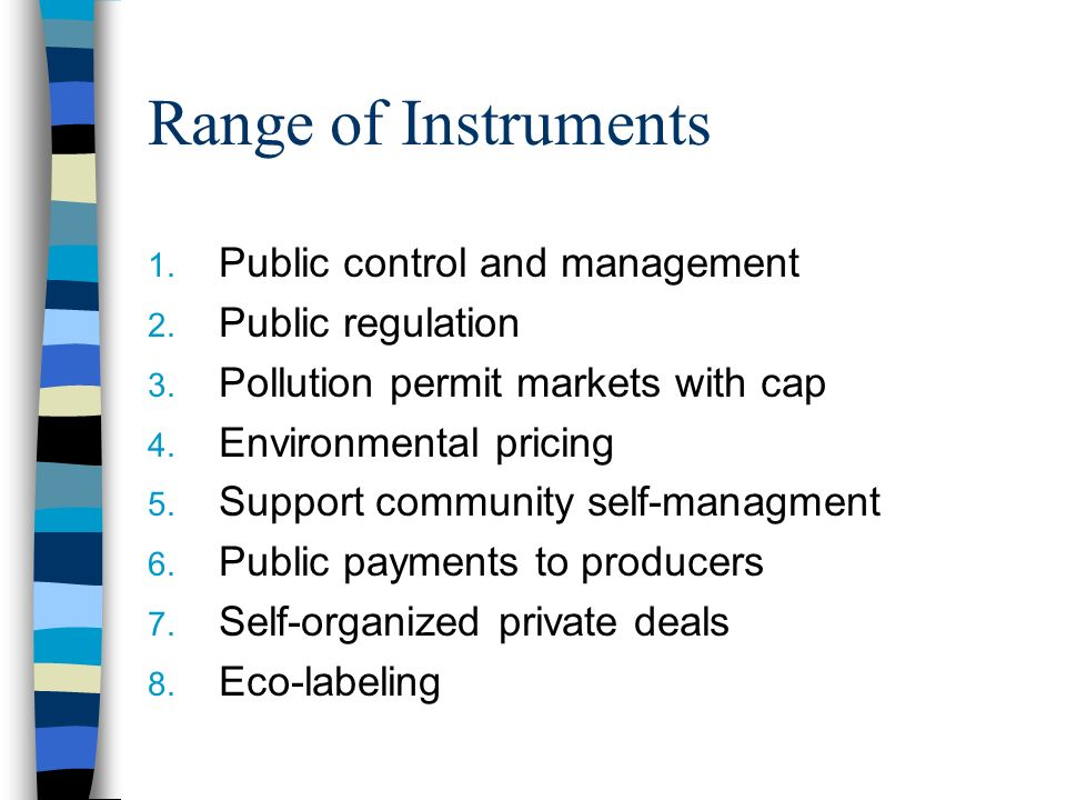 Range of Instruments 1. Public control and management 2.