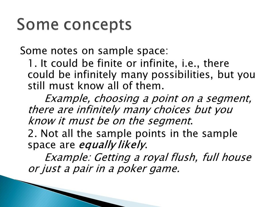 Some notes on sample space: 1.