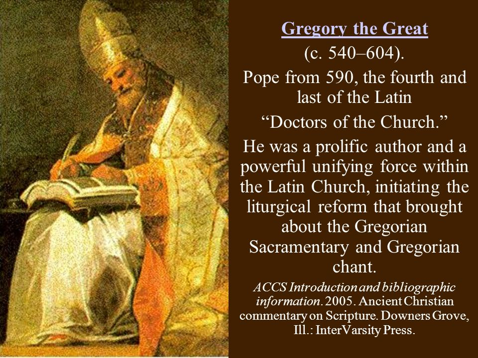 Gregory the Great (c. 540–604).