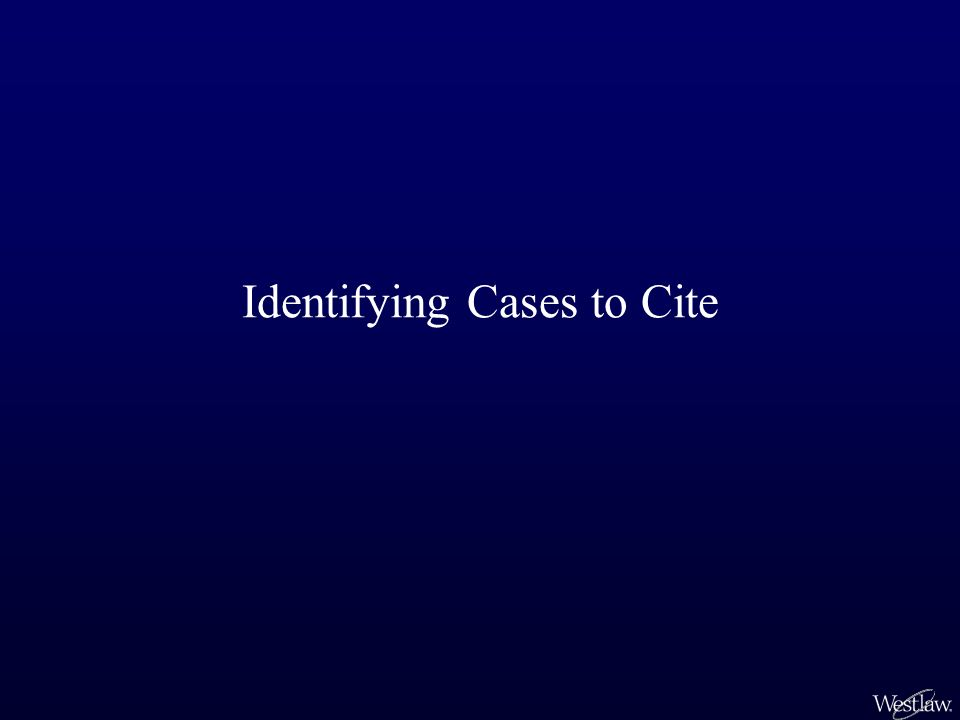 Identifying Cases to Cite