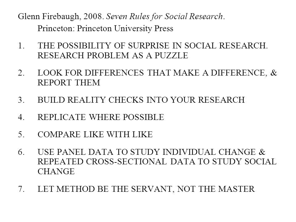 Glenn Firebaugh, Seven Rules for Social Research.