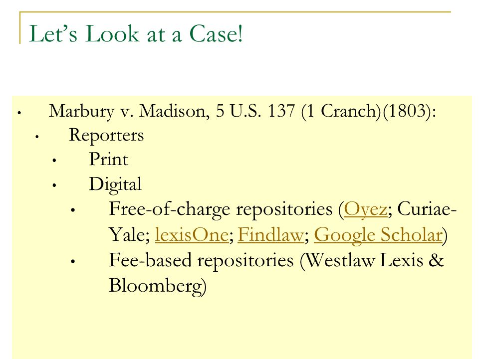 Lets Look at a Case. Marbury v. Madison, 5 U.S.