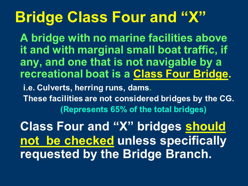 Bridge Class Three A bridge that handles light recreational traffic is a Class Three Bridge.