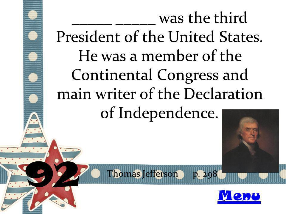 _____ _____ was the third President of the United States.