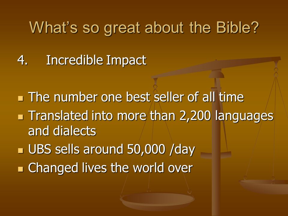 Whats so great about the Bible. 4.