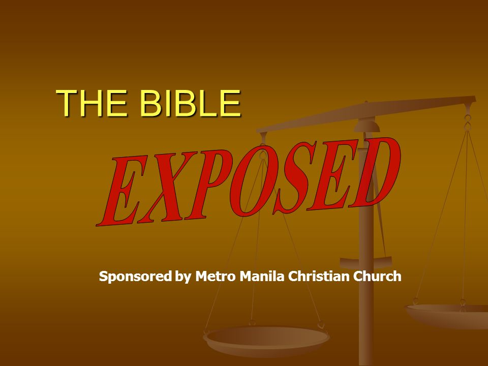 THE BIBLE Sponsored by Metro Manila Christian Church