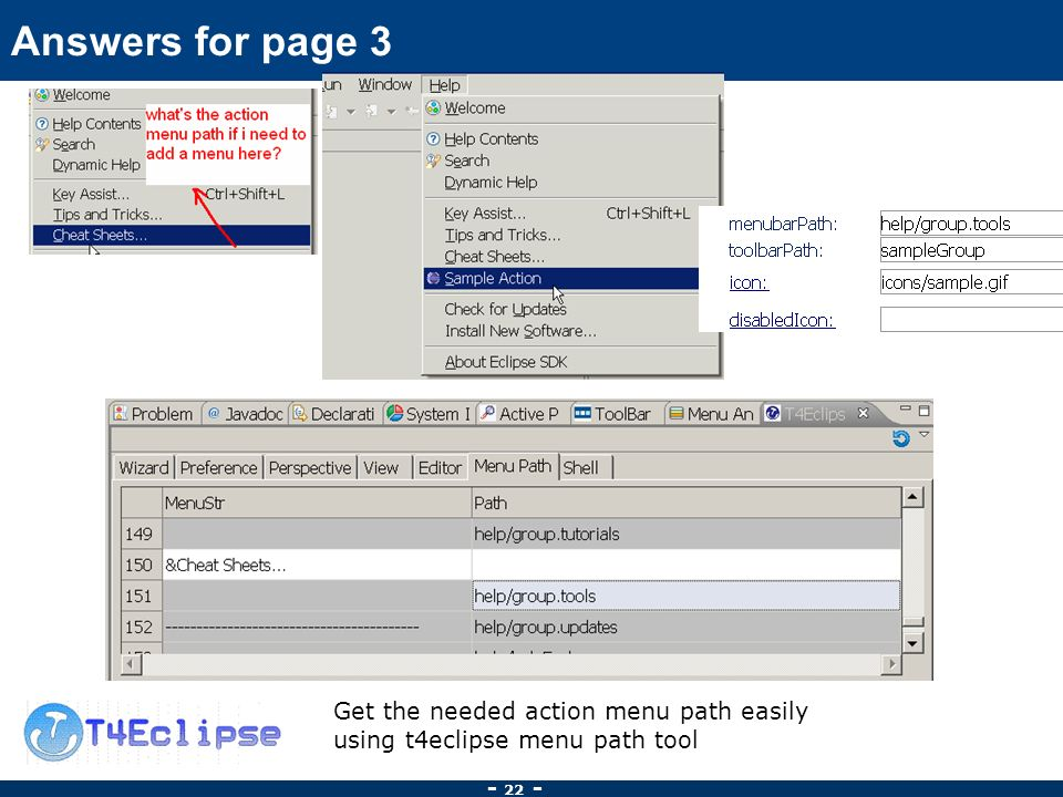 Answers for page 3 Get the needed action menu path easily using t4eclipse menu path tool