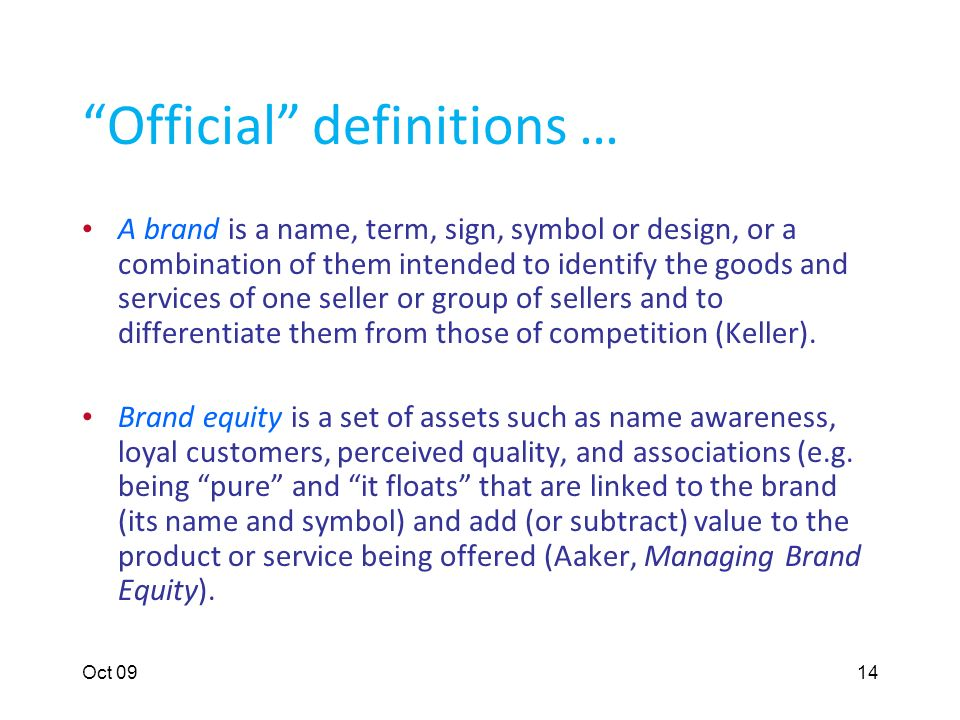 Oct 0912 Questions/Agenda What is a brand. Why would people buy brands in a poor country.