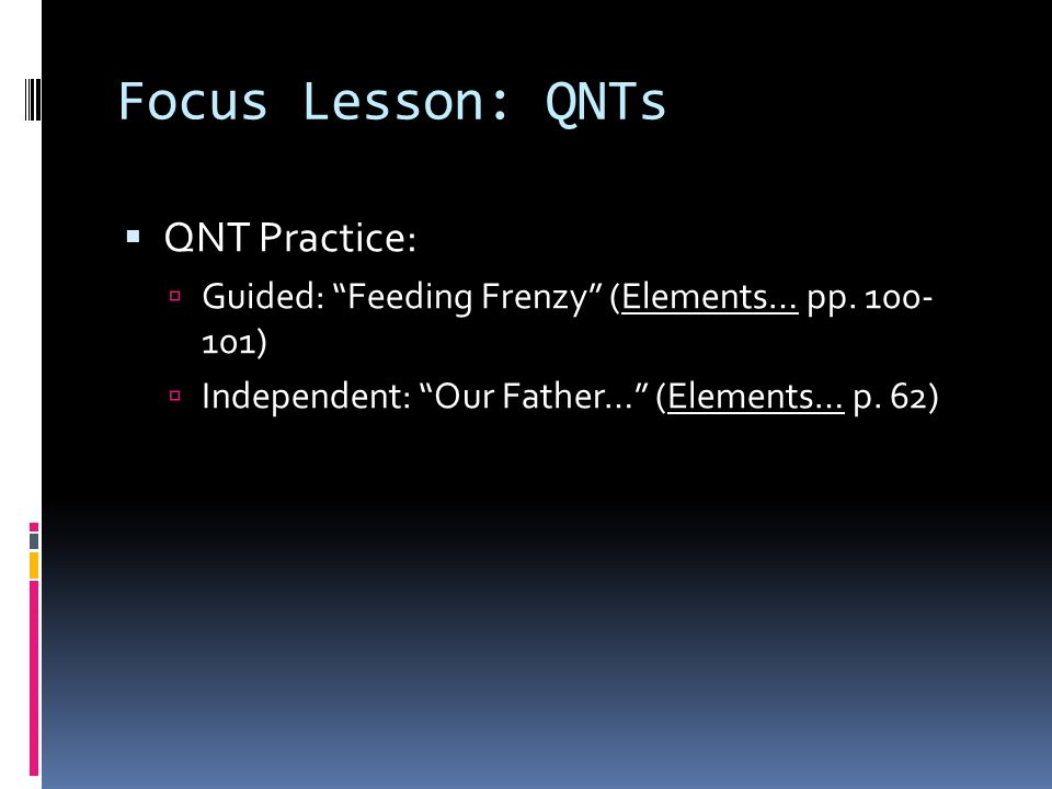 Focus Lesson: QNTs QNT Practice: Guided: Feeding Frenzy (Elements… pp.