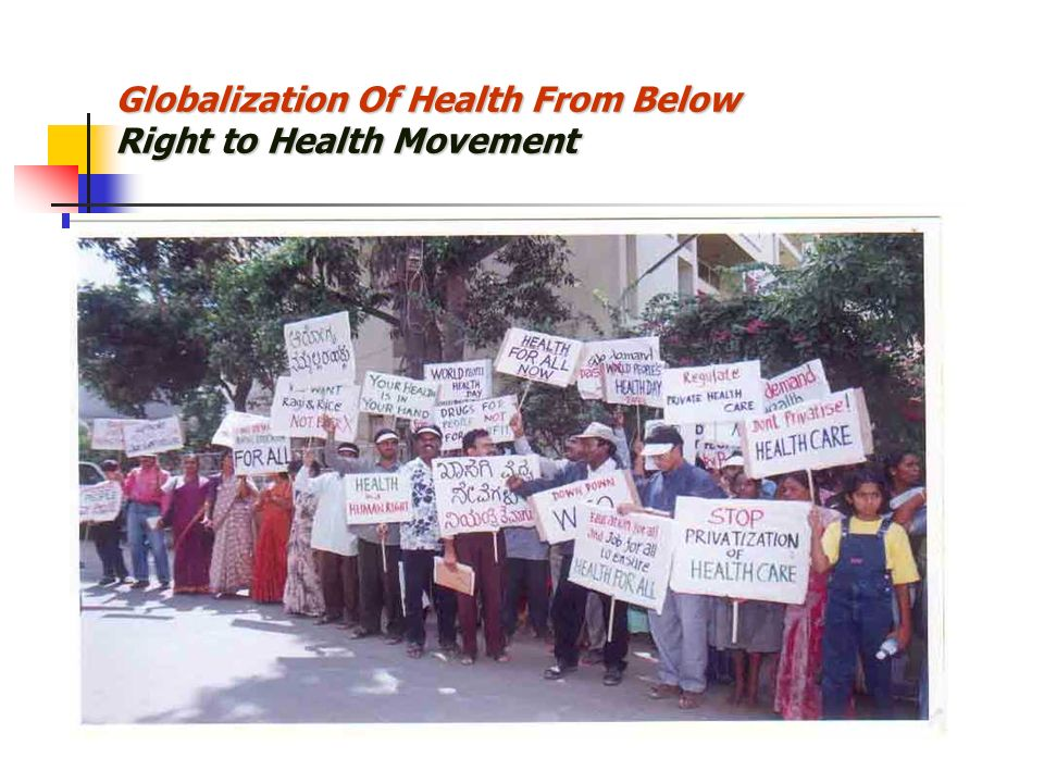 Globalization Of Health From Below Right to Health Movement