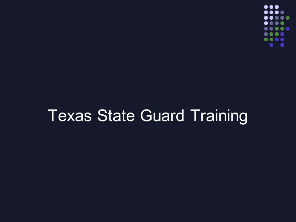 Texas State Guard Training