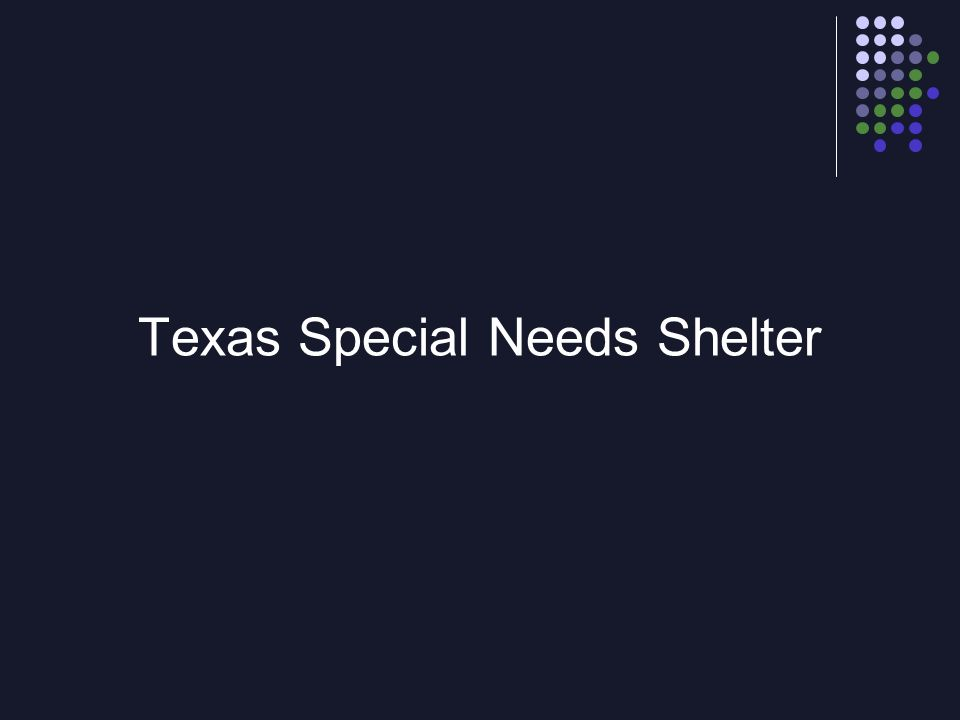 Texas Special Needs Shelter