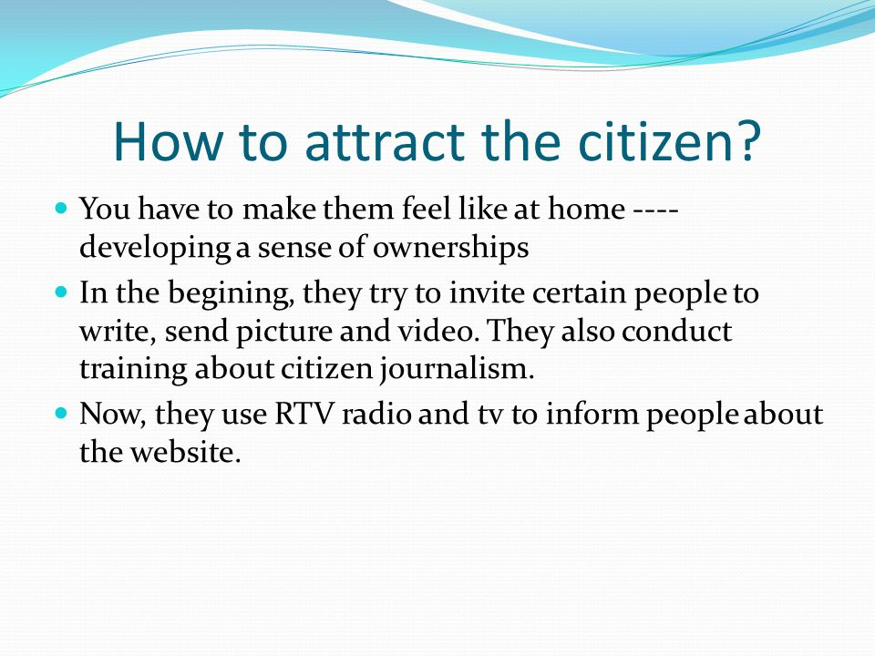 How to attract the citizen.