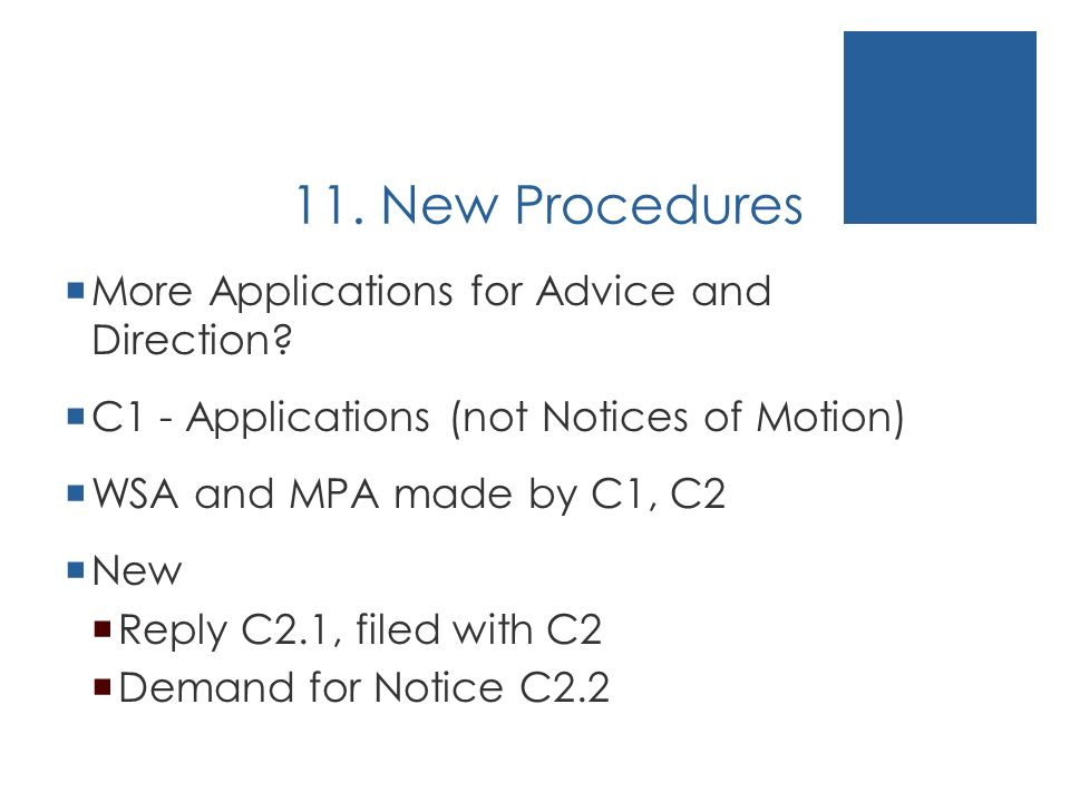 11. New Procedures More Applications for Advice and Direction.