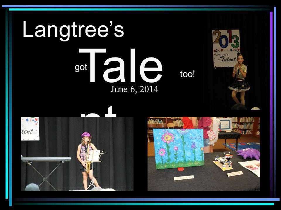 Langtrees got Tale nt too! June 6, 2014
