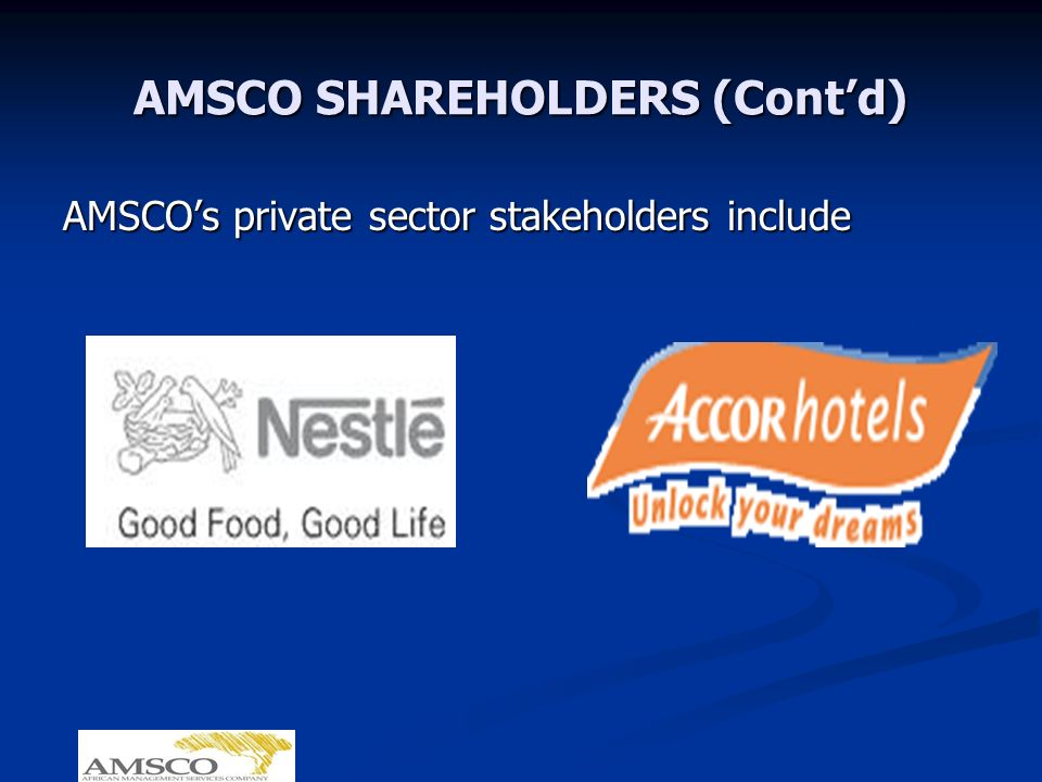 AMSCO SHAREHOLDERS (Contd) AMSCOs private sector stakeholders include