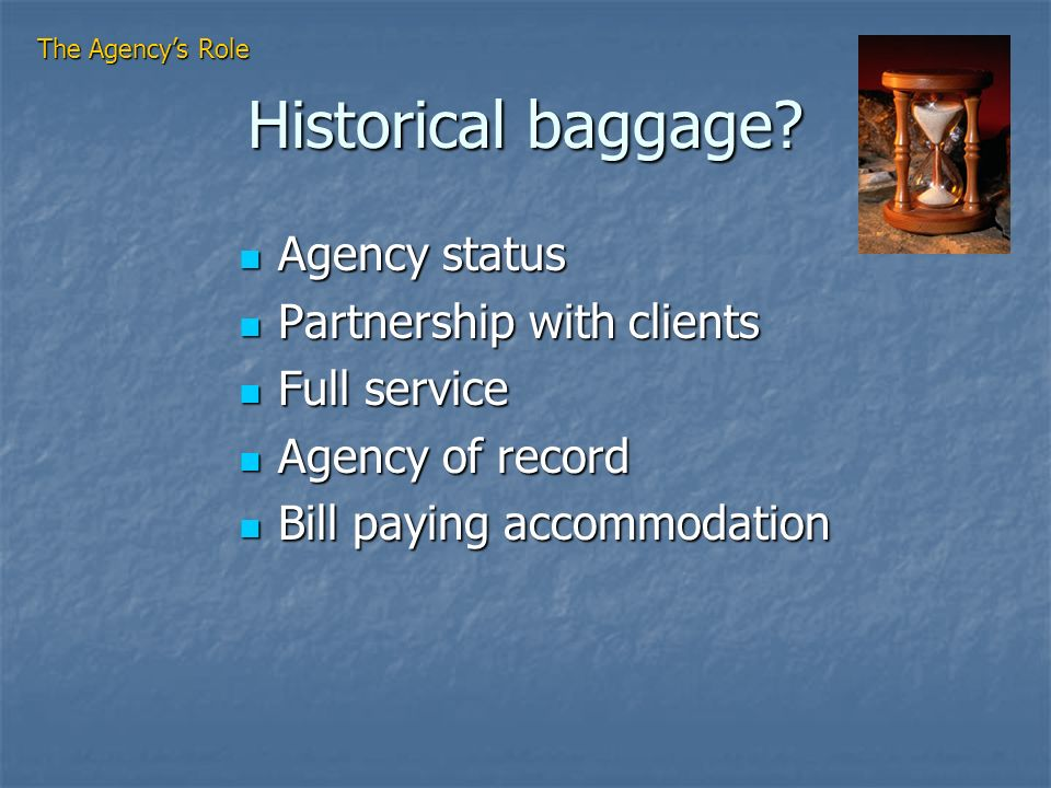 Historical baggage.