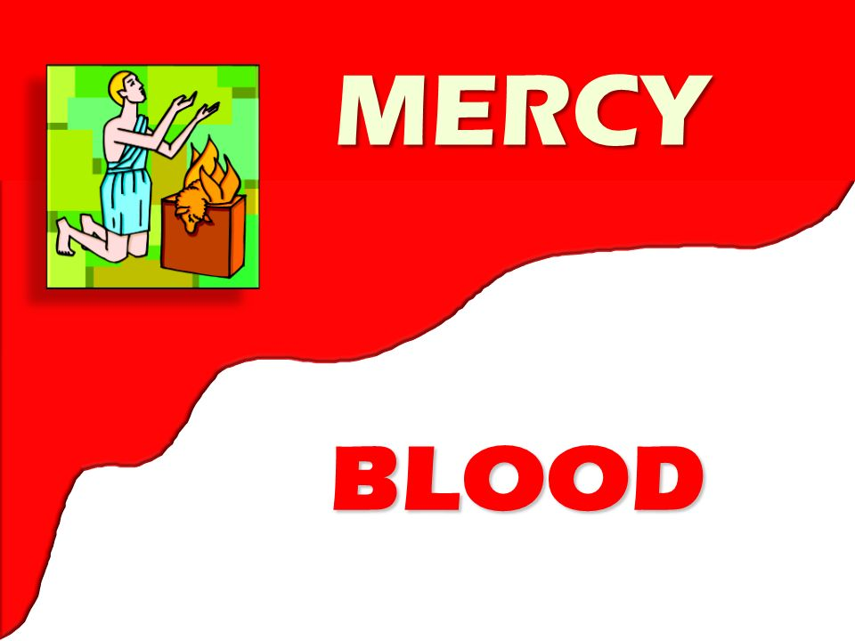 BLOOD MERCY