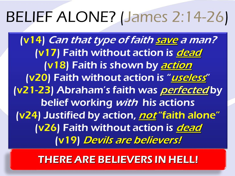 save (v14) Can that type of faith save a man.