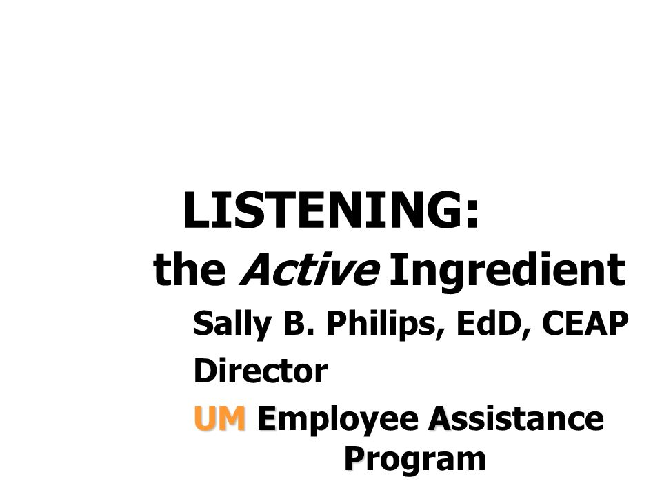 LISTENING: the Active Ingredient Sally B.