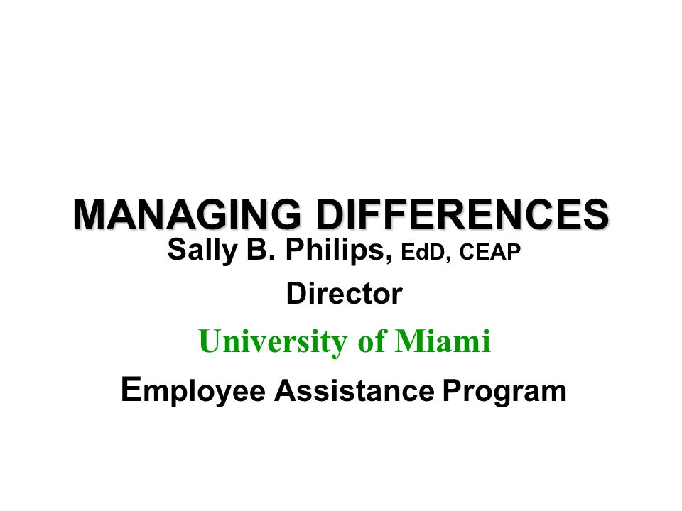 MANAGING DIFFERENCES Sally B.