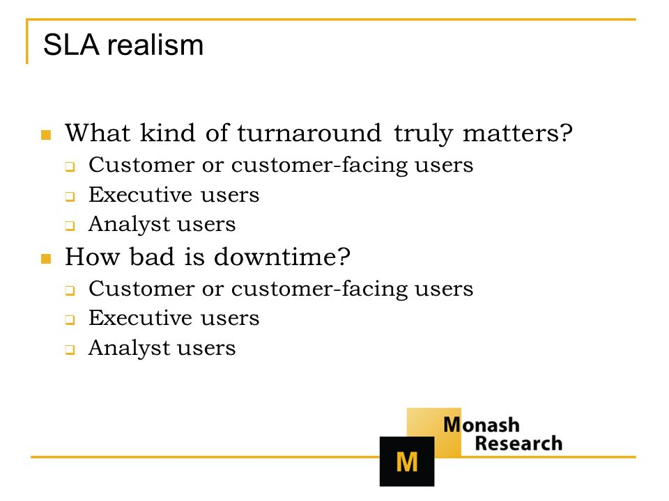 SLA realism What kind of turnaround truly matters.