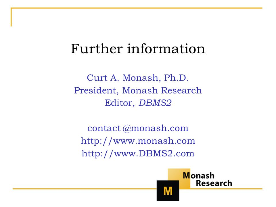Further information Curt A. Monash, Ph.D.