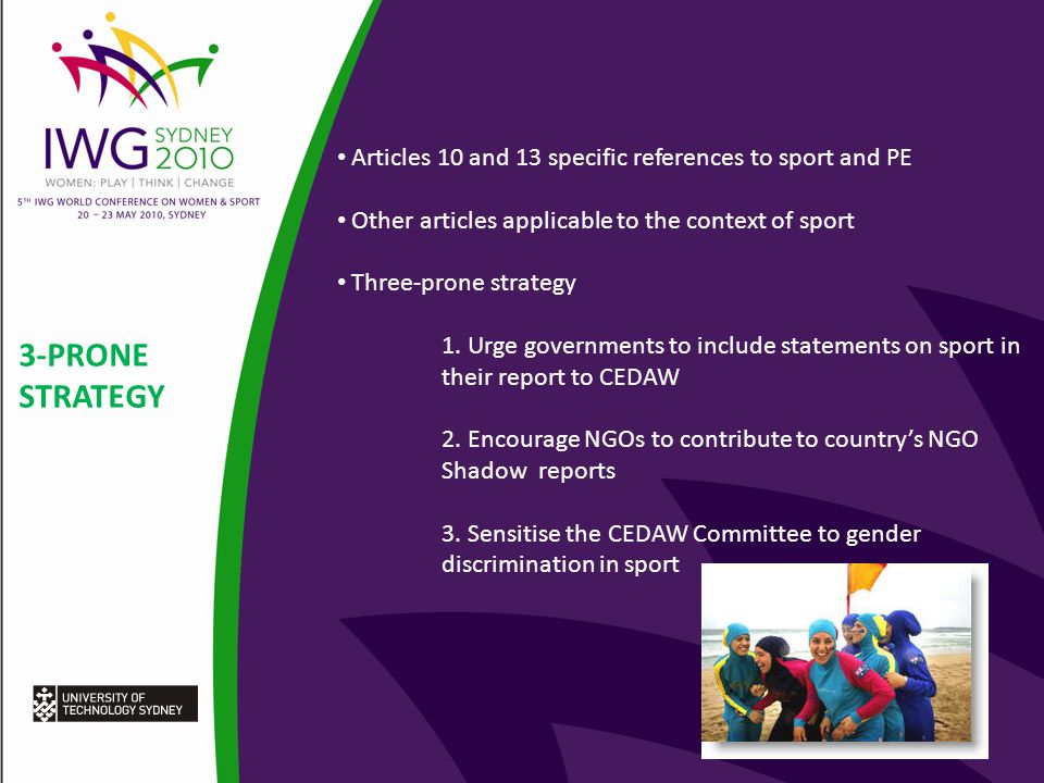 3-PRONE STRATEGY Articles 10 and 13 specific references to sport and PE Other articles applicable to the context of sport Three-prone strategy 1.