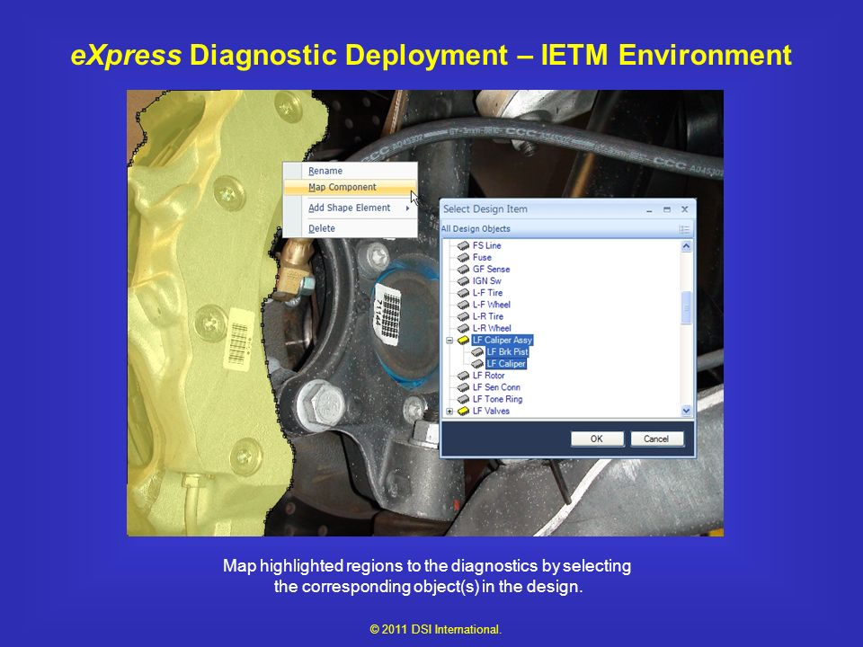 eXpress Diagnostic Deployment – IETM Environment Map highlighted regions to the diagnostics by selecting the corresponding object(s) in the design.