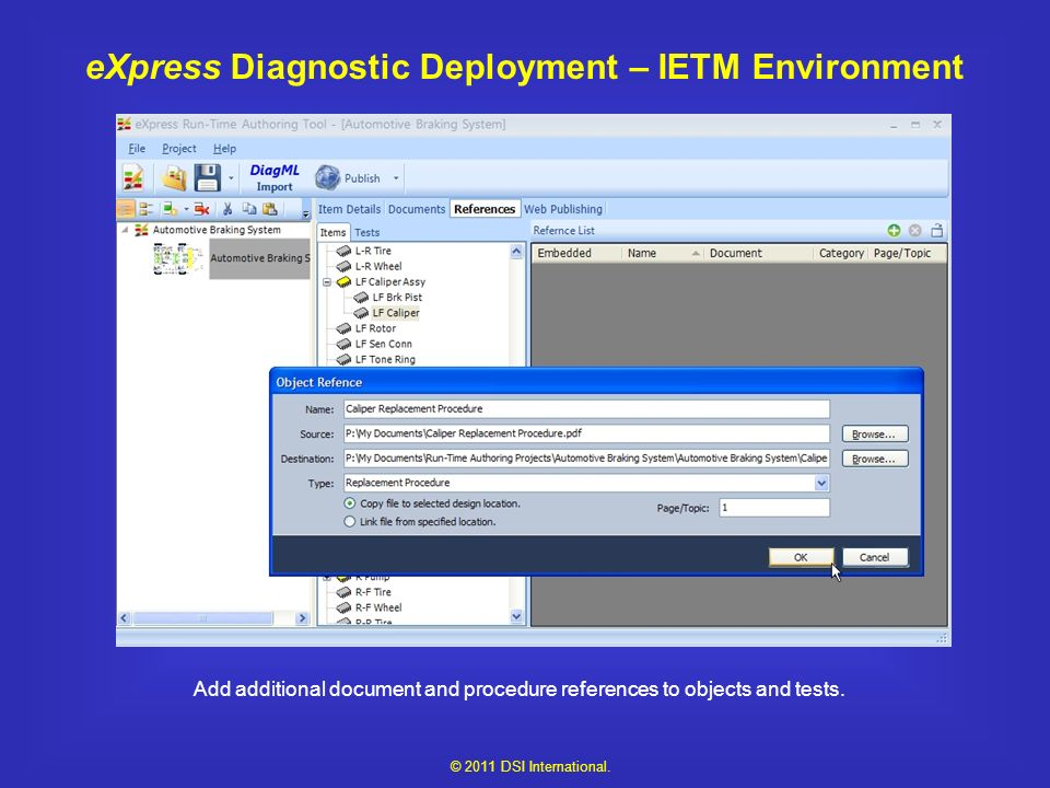 eXpress Diagnostic Deployment – IETM Environment Add additional document and procedure references to objects and tests.