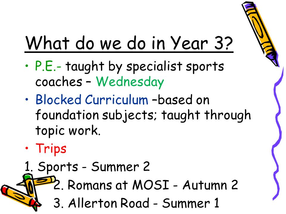 What do we do in Year 3.