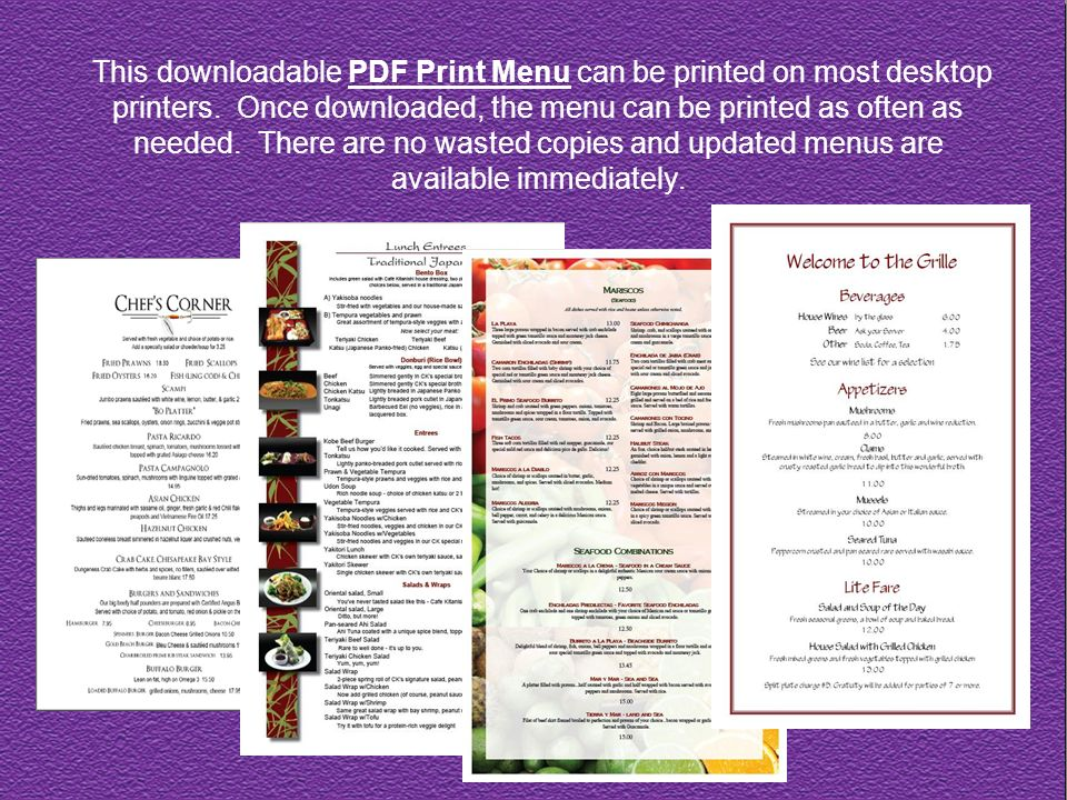 This downloadable PDF Print Menu can be printed on most desktop printers.