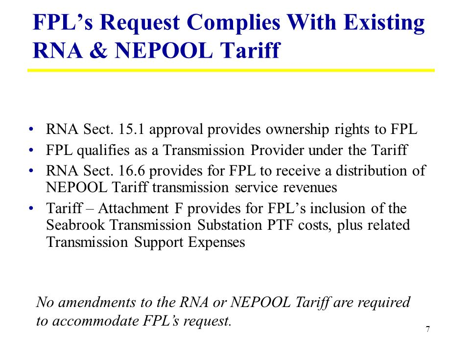 7 FPLs Request Complies With Existing RNA & NEPOOL Tariff RNA Sect.